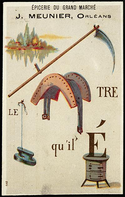 Carte réclame rébus : « il faut battre le fer pendant qu'il est chaud », fin XIXe - début XXe siècle, Paris, chromolithographie sur carton © Mucem