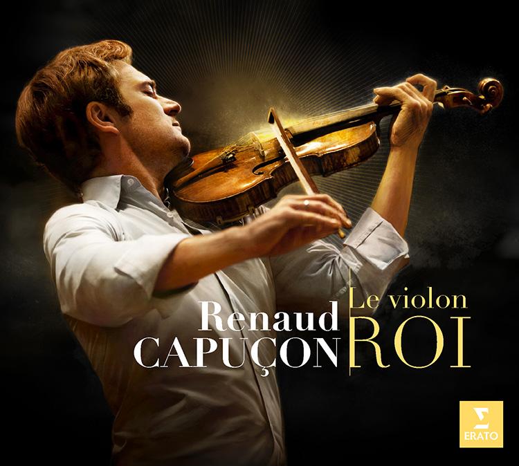 Renaud Capuçon, le violon roi