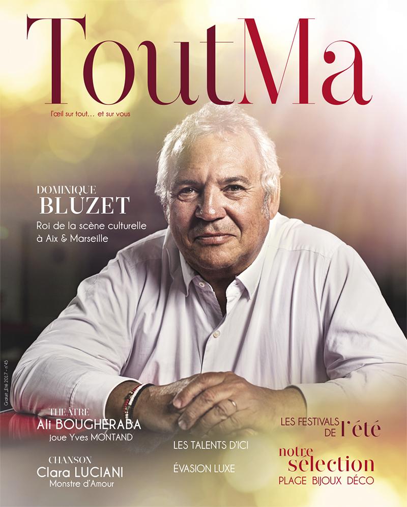 Dominique Bluzet en Une du magazine ToutMa de l'été 2017 ©Emmanuel Bournot